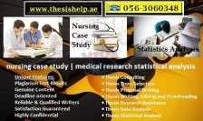Nursing Thesis Help in UAE, GCC 971563060348 Topic, Proposal, SPSS, Data Analysis, Research
