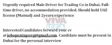 Urgently required Male Driver for Trading Co in Dubai