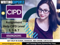 Best Writers for CIPD Level 3, 5 and 7 Assignments in UAE [Dubai – Abu Dhabi] 0569626391