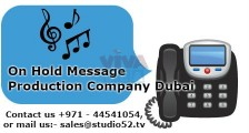 On Hold Message Production Company Dubai