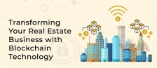 Transforming Your Real Estate Business with Blockchain Technology | X-Byte Enterprise Solutions