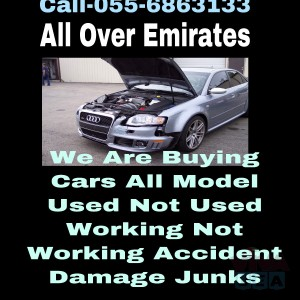 055 6863133 SELL ANY MODEL CARS WE BUY USED DAMAGE SCRAP