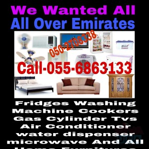 CALL 055 6863133.WE BUY HOME FURNITURE AND HOME APPLIANCES &  USED CARS ALL MODEL