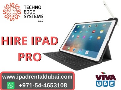 Why Choose Techno Edge Systems for iPad Rental in Dubai
