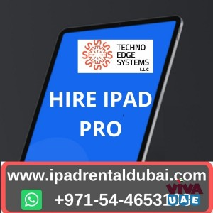 Aspects To Consider Before Hire Ipad Pro In Dubai, UAE