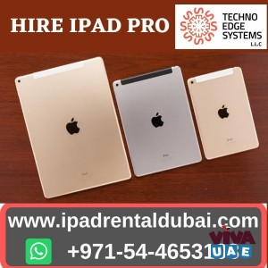 Hire Ipad Pro in Dubai to Justifying for your Business